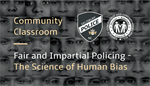 Community Classroom - Fair and Impartial Policing