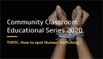Community Classroom: What Citizens Should Know About Human Trafficking
